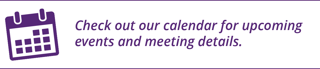 Check out our calendar for upcoming events and meeting details.