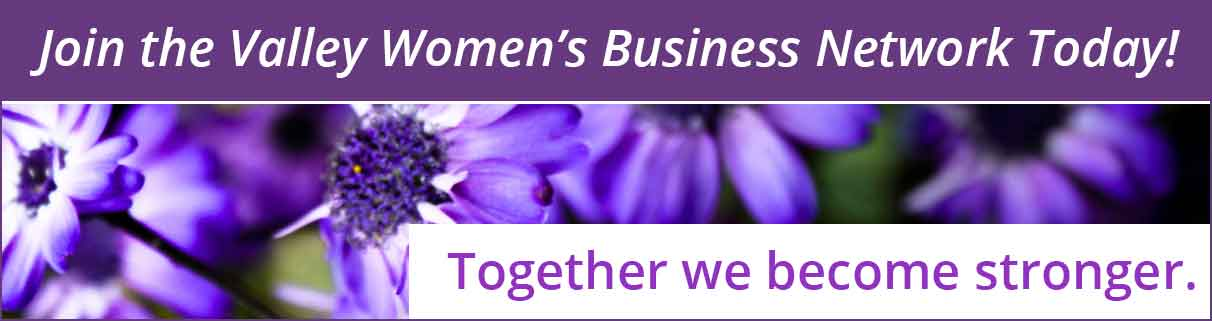 Join the Valley Women's Business Network Today!